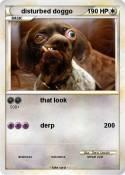 disturbed doggo