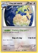 Clay pot world