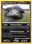 Awkward Emu