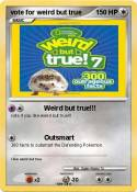 vote for weird