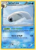 fat fluff seal