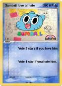 Gumball love or