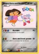 Stupid Dora and
