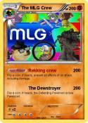 The MLG Crew