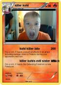 killer kohl