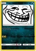 THE TROLL CARD