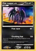 Fear reapper