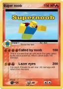 Super noob
