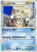 Derp Fish