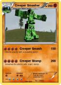 Creeper Smasher
