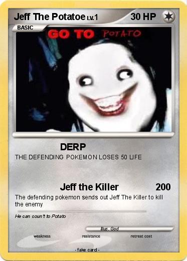 Pokémon Jeff The Potato - DERP - My Pokemon Card