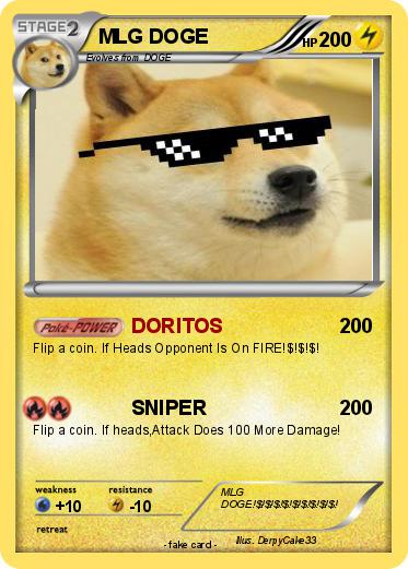 Pokémon MLG DOGE 21 21 - DORITOS - My Pokemon Card: www.mypokecard.com/en/Gallery/Pokemon-MLG-DOGE-21