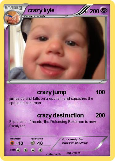 Pokemon crazy kyle