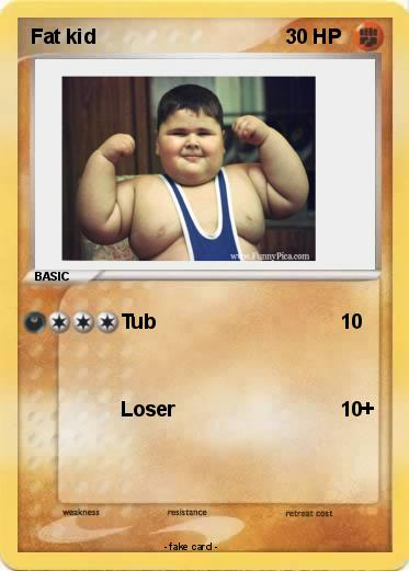 Pokemon Fat kid