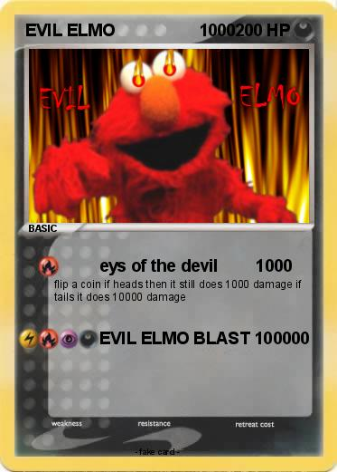 Pokemon EVIL ELMO                  1000
