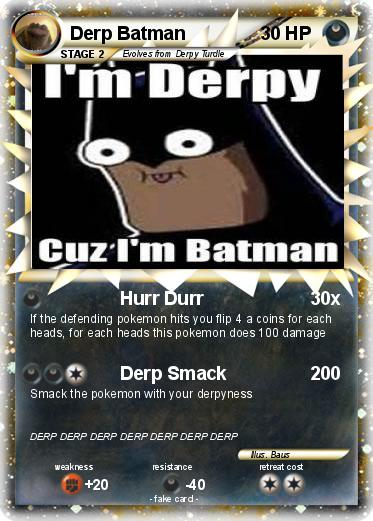 Pokemon Derp Batman