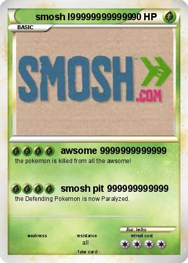 Pokemon smosh I999999999999