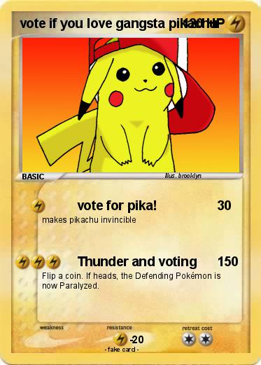 Pokemon vote if you love gangsta pikachu