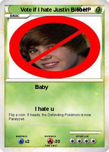 Pokemon Vote if I hate Justin Bieber