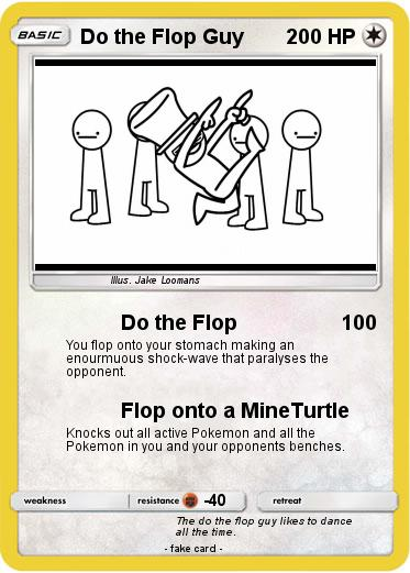 Pokemon Do the Flop Guy