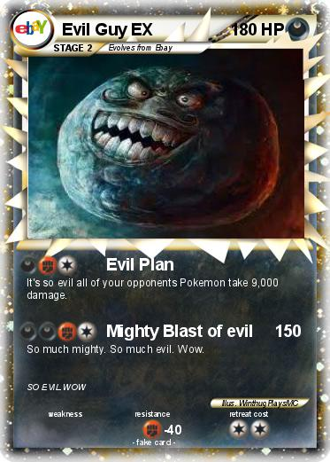 Pokemon Evil Guy EX