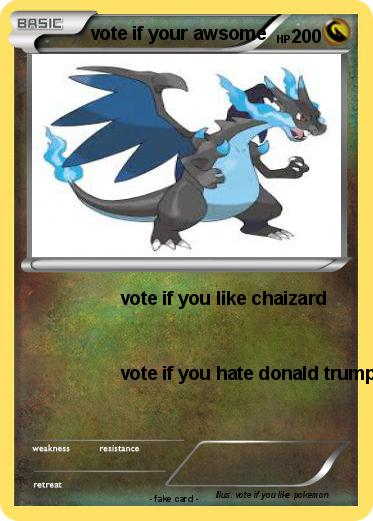 Pokemon vote if your awsome