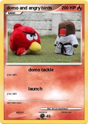 Pokemon domo and angry birds