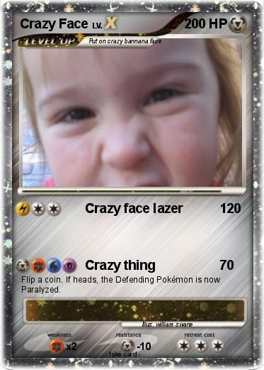 Pokemon Crazy Face