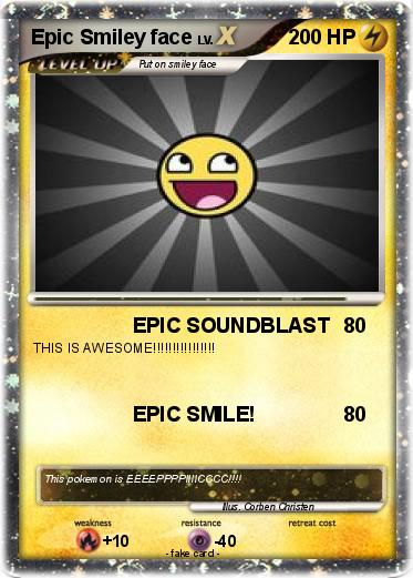 Pokemon Epic Smiley face