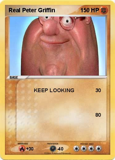 Pokemon Real Peter Griffin