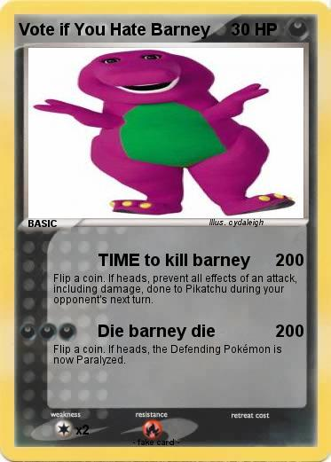 Pokemon Vote if You Hate Barney