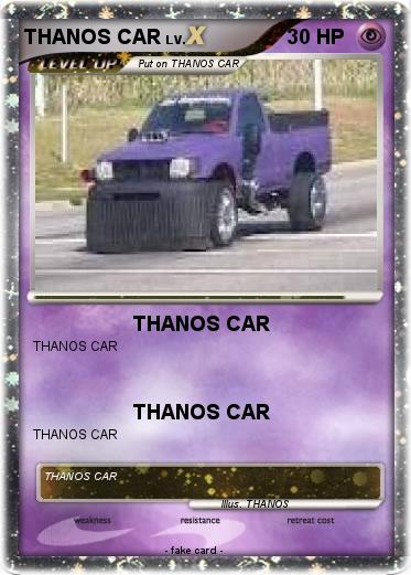 Pokemon THANOS CAR