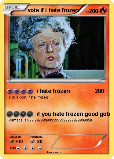 Pokemon vote if i hate frozen