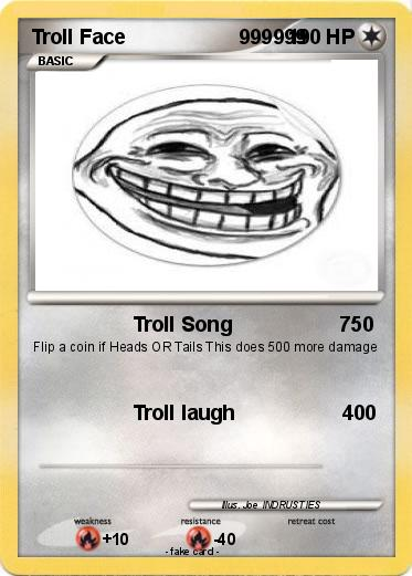 Pokemon Troll Face                    999999
