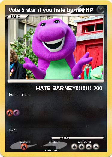 Pokemon Vote 5 star if you hate barney