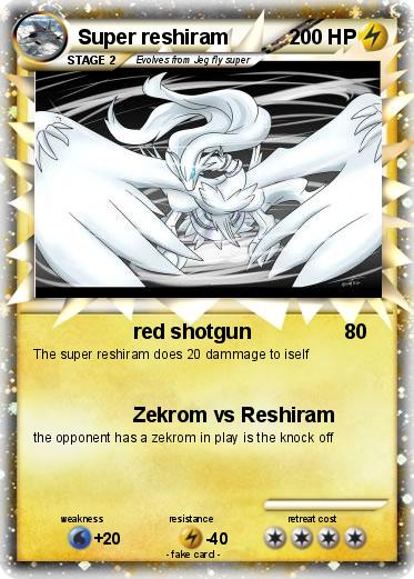 Pokemon Super reshiram