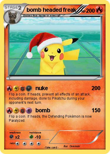 Pokemon bomb headed freak