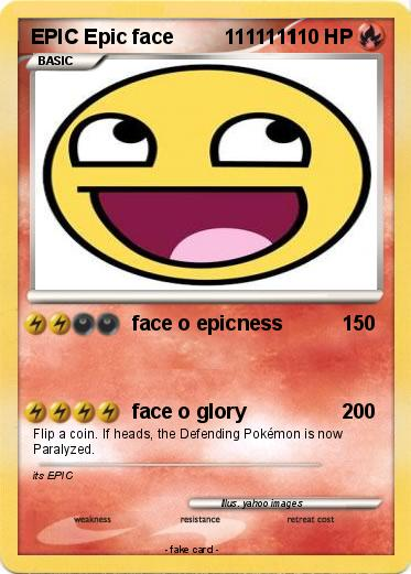 Pokemon EPIC Epic face         1111111