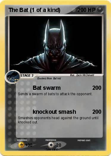 Pokemon The Bat (1 of a kind)