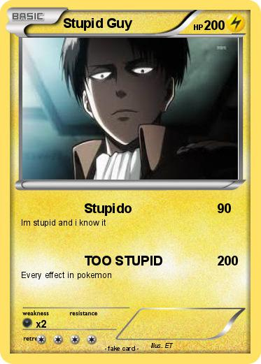 Pokemon Stupid Guy