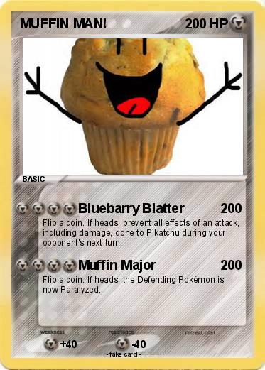 Pokemon MUFFIN MAN!