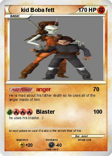 Pokemon kid Boba fett