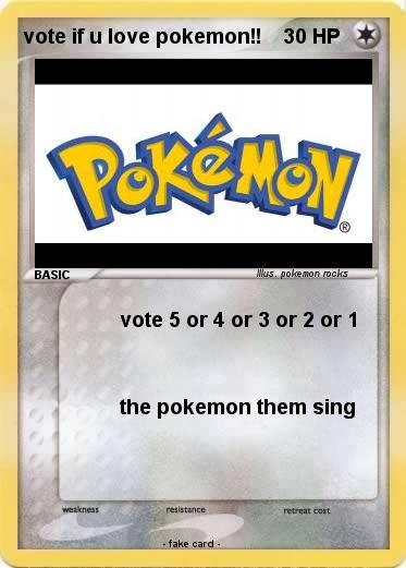 Pokemon vote if u love pokemon!!