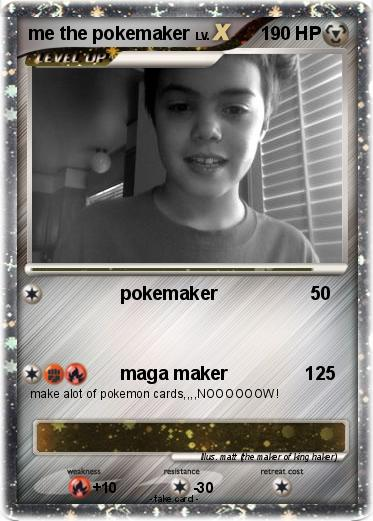 Pokemon me the pokemaker