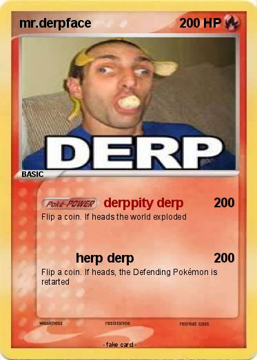 Pokemon mr.derpface