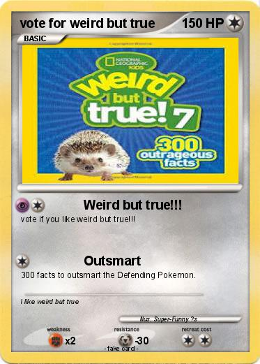 Pokemon vote for weird but true