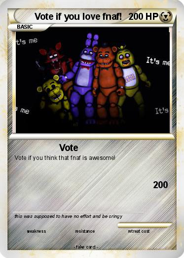 Pokemon Vote if you love fnaf!
