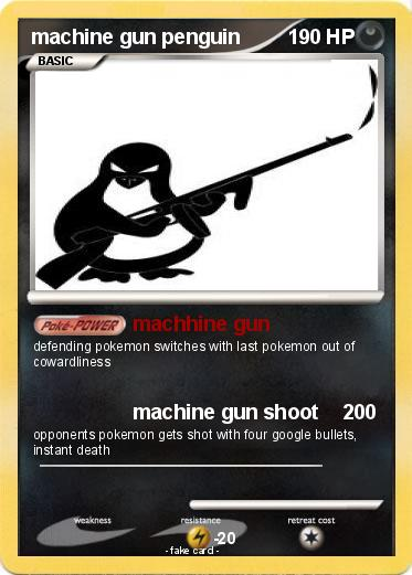 Pokemon machine gun penguin