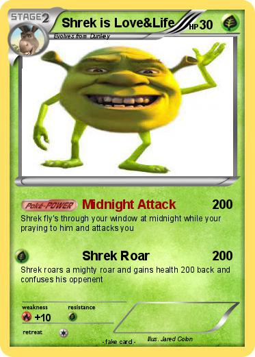 Pokemon Shrek is Love&Life