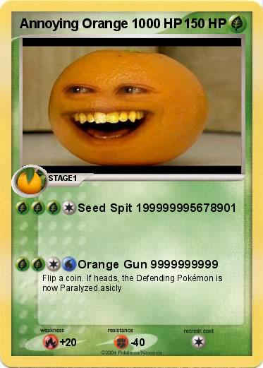 Pokemon Annoying Orange 1000 HP